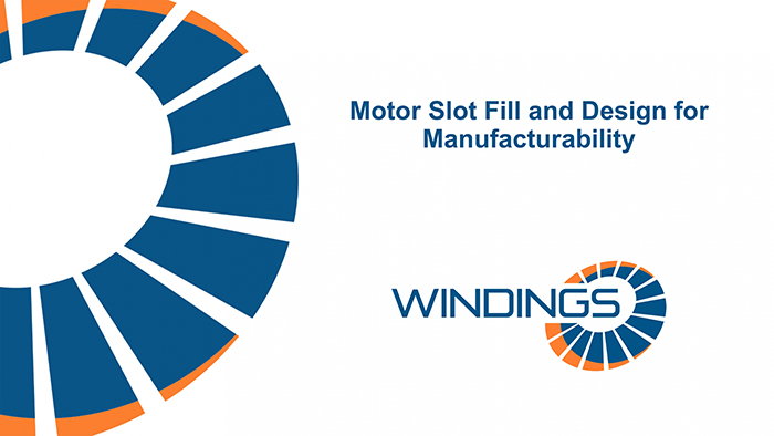 Motor Slot Fill & Design for Manufacturability