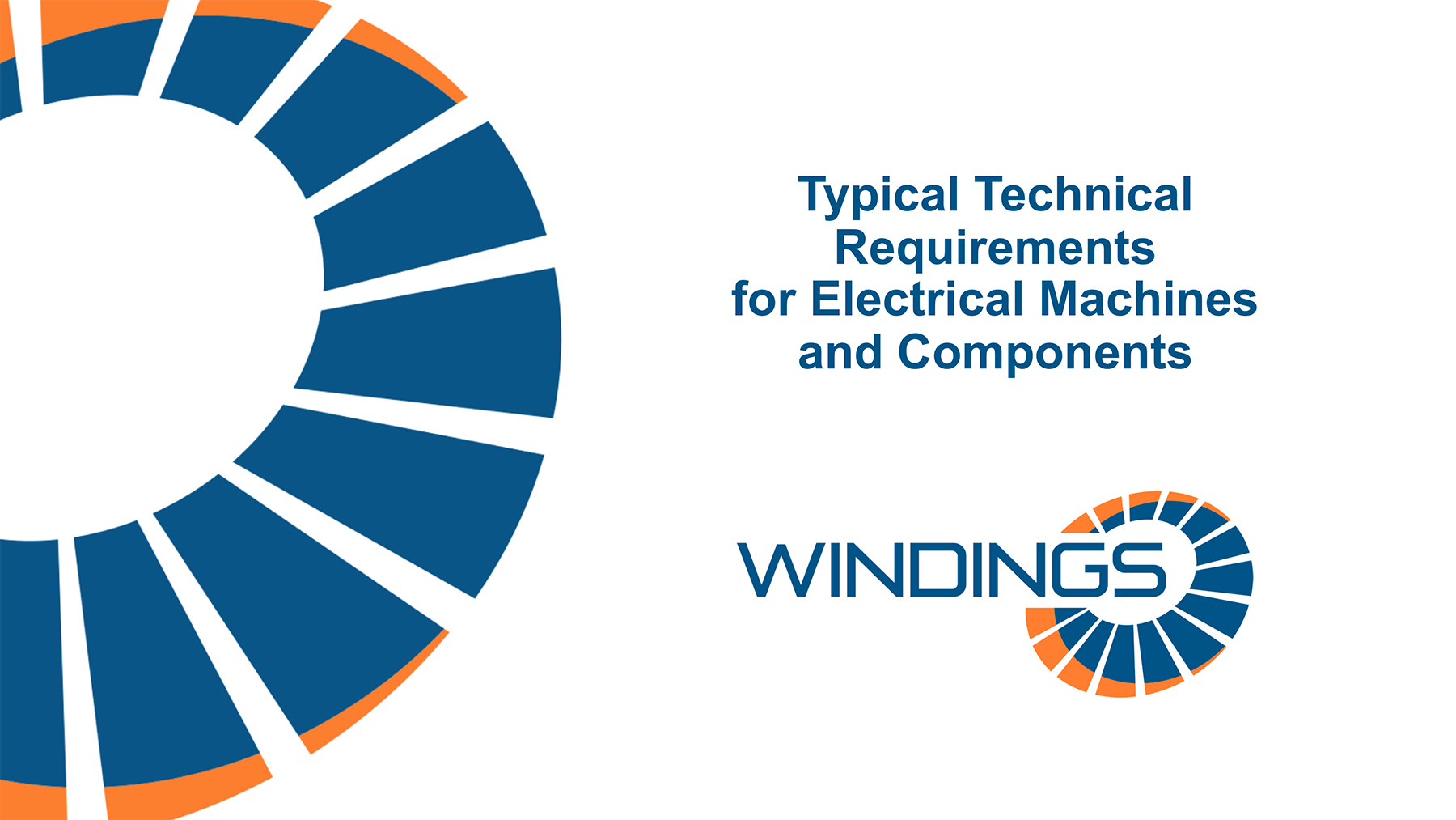 Typical Technical Requirements for Electrical Machines and Components