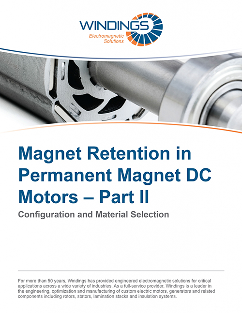 Magnet Retention in Permanent Magnet Motors - Part II
