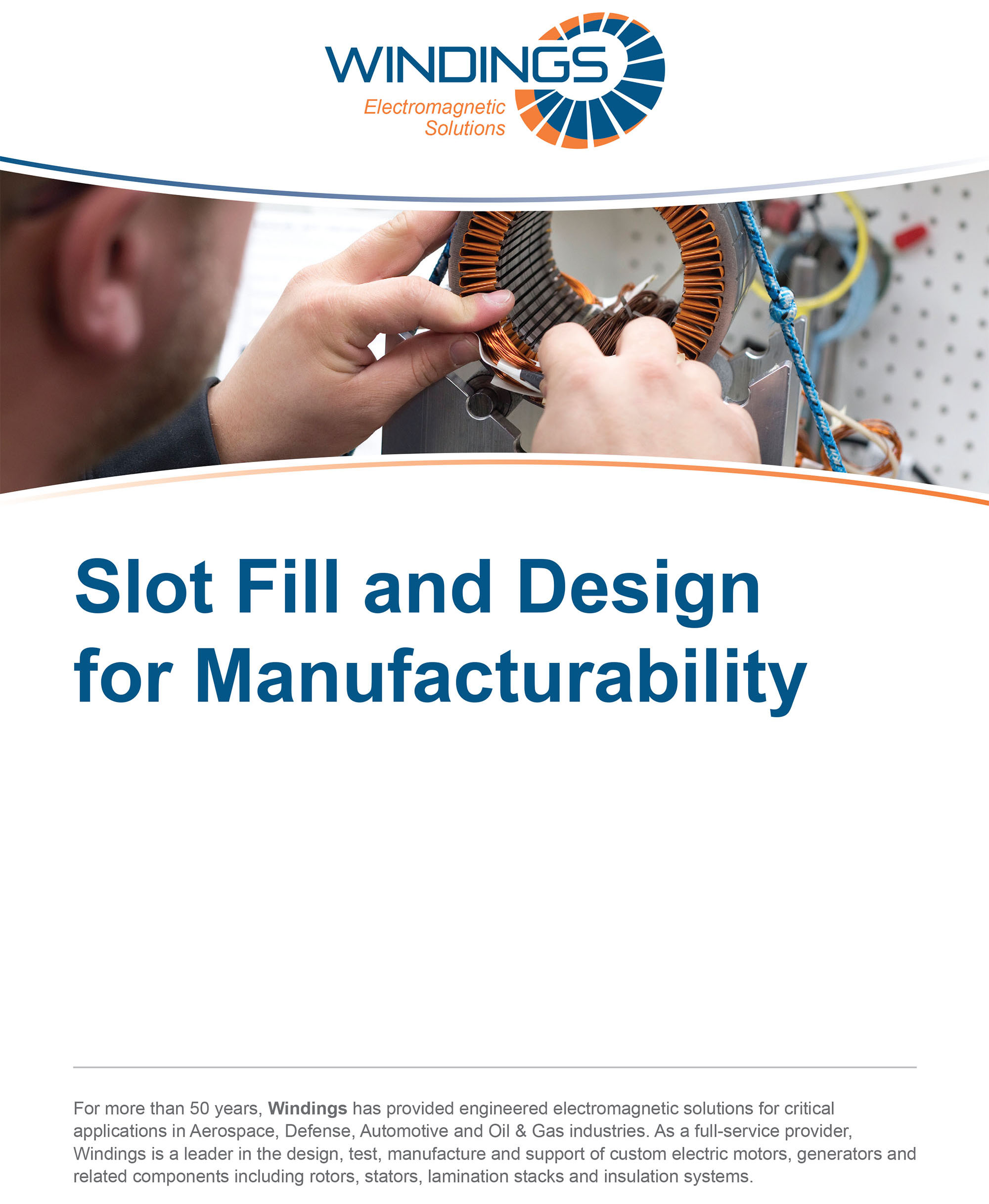 Slot Fill and Design for Manufacturability Whitepaper